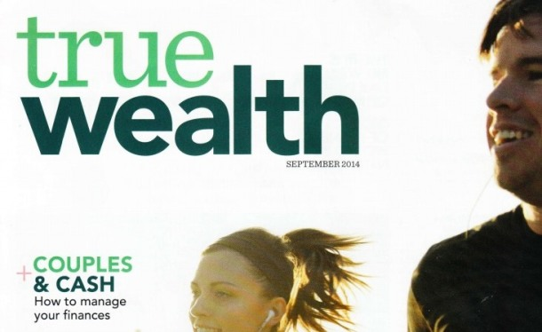 www.clarityroad.com.au wp-content uploads 2014 09 True-Wealth-magazine-Couples-and-Cash-ALL-pages-Rebecca-Douglas.pdf